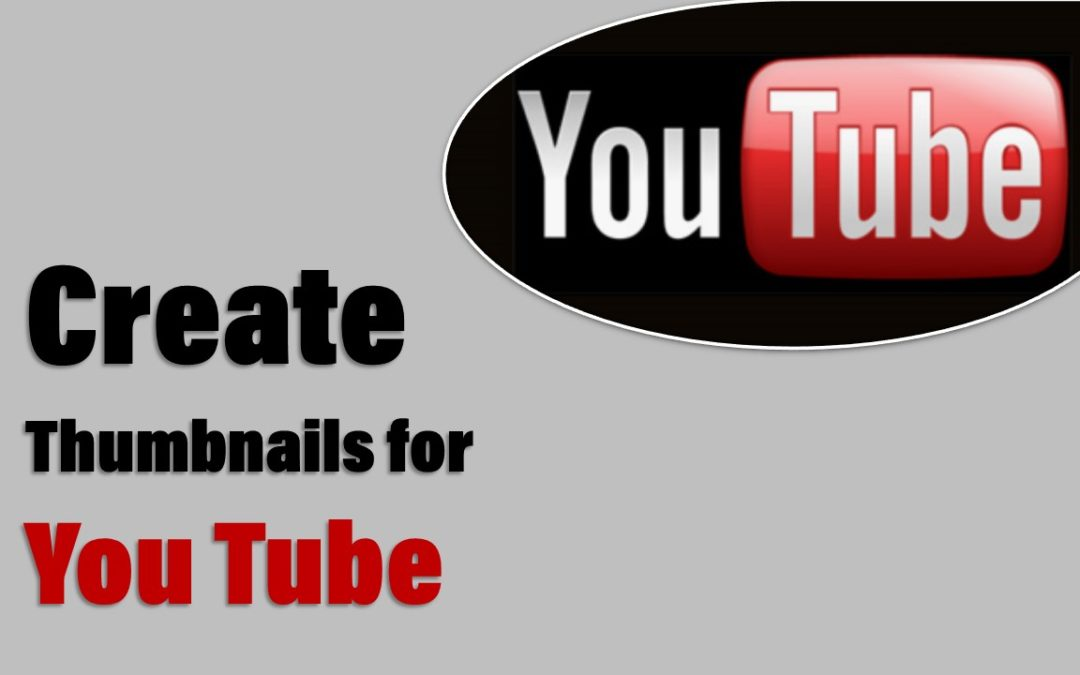 Create thumbnails for YouTube