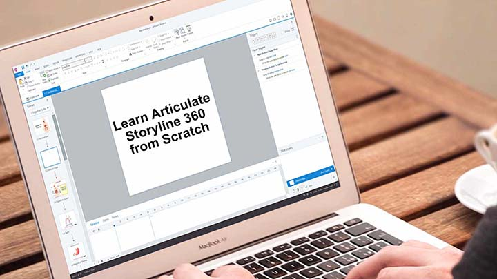 Learn Articulate Storyline 360 from scratch